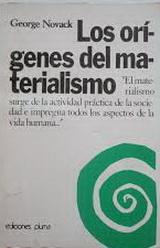 Los orígenes del Materialismo - George Novack - año 1965 (en español en 1975)  - formato Pdf  139976