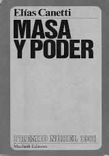 Masa y Poder - Elias Canetti 1960 (en castellano en 1981) - formato pdf 68446