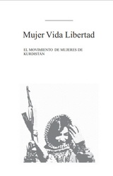 Mujer, Vida, Libertad. El movimiento de Mujeres de Kurdistán - varios autores - formato pdf 131167