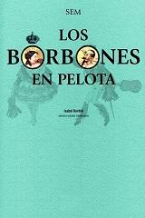 Los Borbones en pelota - SEM - publicado en 1870 - varios formatos digitales 139338
