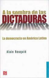 A la sombra de las dictaduras. La democracia en América Latina - Alain Rouquié - formato pdf 139408