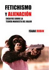 Fetichismo y Alienación. Ensayos sobre la teoría marxista del valor - Isaak Illich Rubin - año 1927 - formato Pdf 140388