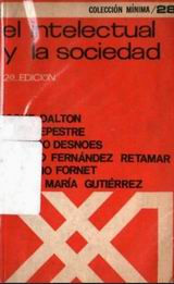 El intelectual y la sociedad - Roque Dalton, Fernández Retamar y otros - La Habana, año 1969 - formato pdf 94248