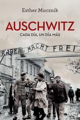 Auschwitz. Cada día un día más - Esther Mucznik - formato epub 128999