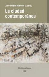 La ciudad contemporánea - José Miguel Marinas (coordinador) - año 2016 - formato pdf 140019