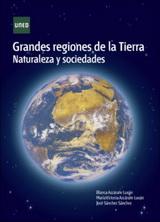 Grandes regiones de la Tierra. Naturaleza y sociedades - Blanca Azcárate Luxán, Mª Victoria Azcárate Luxán y José Sánchez Sánchez - año 2016 - formato pdf 140699