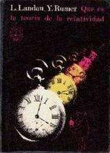 """""""¿Qué es la teoría de la Relatividad?"""" - libro de Lev Landau e Y. Rumer - publicado por la Editorial Mir en 1966 como texto de divulgación - Interesante 38189"""