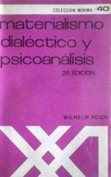 Materialismo Dialéctico y Psicoanálisis - Wilhelm Reich - año 1970 en español - formato pdf 53759