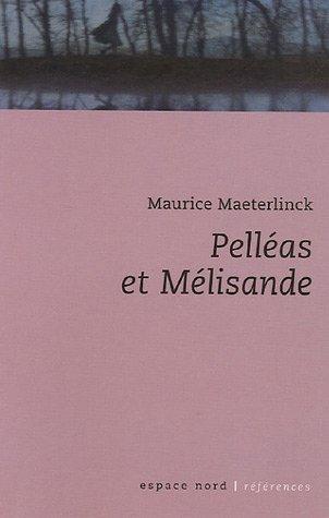 autour du Pelléas et Mélisande de Maeterlinck 41J7G7RXTNL._