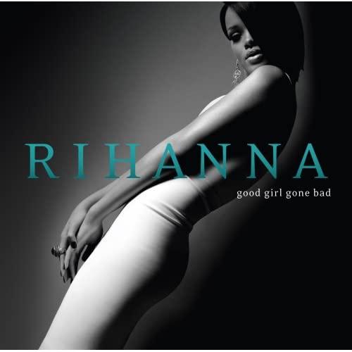 Rihanna - Good Girl Gone Bad (2007) 41zmzjjnqiL._SS500_