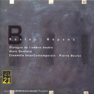 Pierre Boulez - Dialogue de l'ombre double (1985) B00000IIZ3.08._SCLZZZZZZZ_