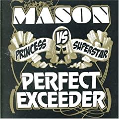 Mason vs Princess Superstar - Perfect Exceeder B000M5B7K0.01._AA240_SCLZZZZZZZ_V45140534_