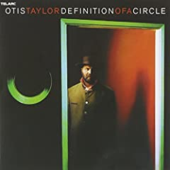 02-07 : Otis Taylor, « Respect the Dead » B000MGVCLI.01._AA240_SCLZZZZZZZ_V46869118_