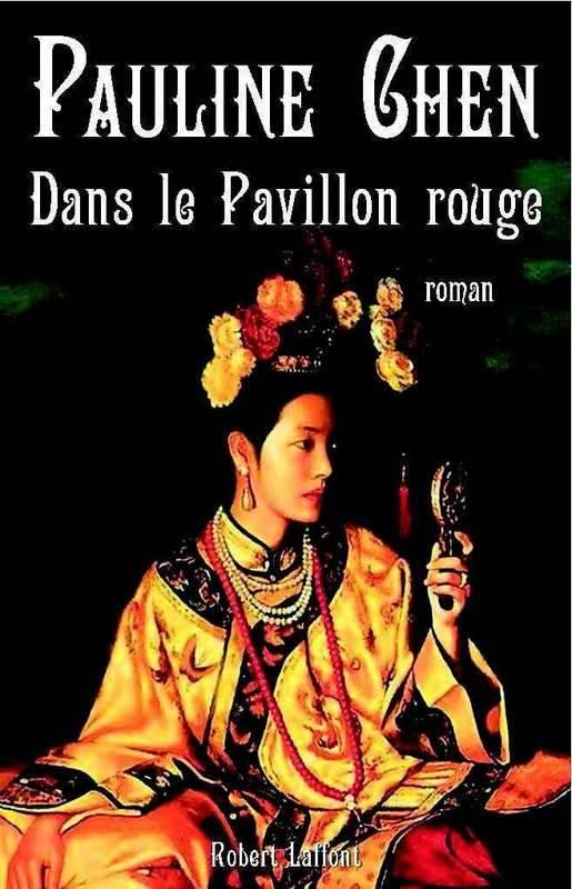 Dans le pavillon rouge, de Pauline Chen. 002729709