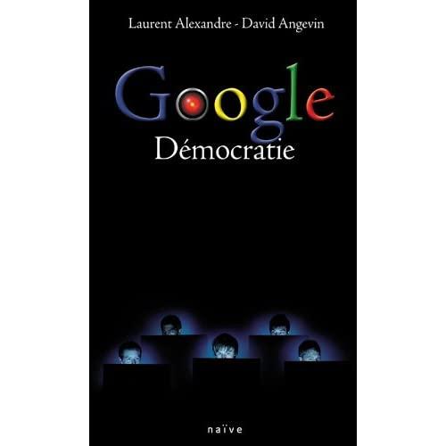 Google Démocratie 31rZGrVOlyL._SS500_