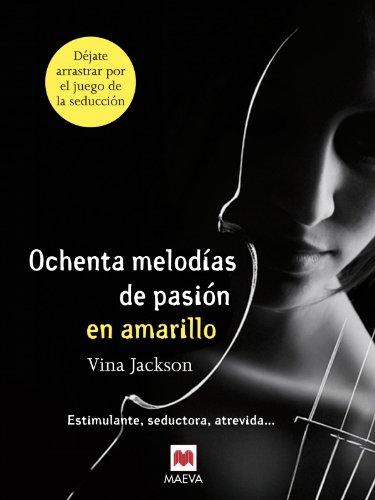 Ochenta melodías de pasión en amarillo - Vina Jackson 41-n70MeNHL._SL500_