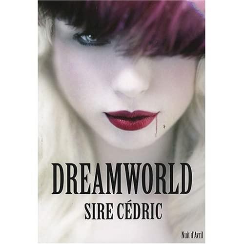 Dreamworld - Sir CEDRIC 411nypjzIqL._SS500_