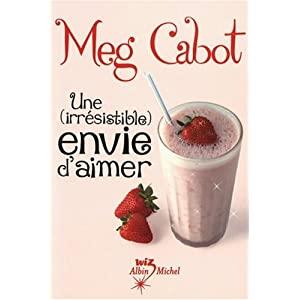 Une (irrésistible) envie de sucré de Meg CABOT 412Uvk-WRPL._SL500_AA300_