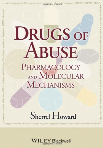 Drugs of Abuse: Pharmacology and Molecular Mechanisms 41FC62nWCDL