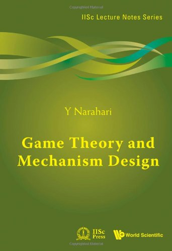 Game Theory and Mechanism Design (Iisc Lecture Notes) 41Jaw4YdE0L