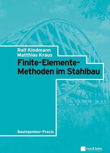 Finite-Elemente-Methoden im Stahlbau (Bauingenieur-Praxis) (German Edition) 41M1qwa%2B6tL