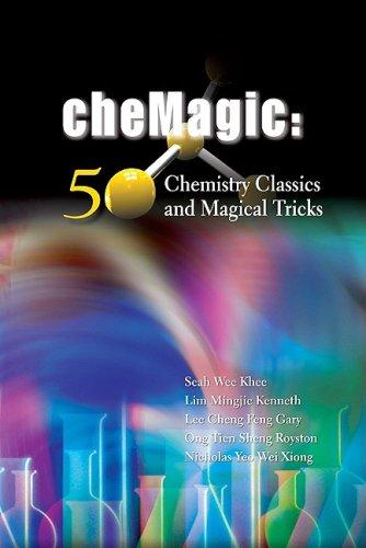 Chemagic: 50 Chemistry Classics and Magical Tricks 41NlLzEOLTL