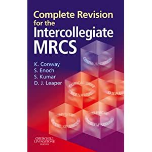 Complete Revision for The Intercollegiate MRCS (MRCS Study Guides) 41SYTMNACAL._SL500_AA300_