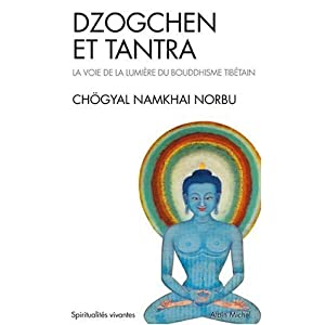 Bibliothèque/Bouddhisme tibétain : DZOGCHEN ET TANTRA : la Voie de la Lumière du Bouddhisme Tibétain  de Norbu RINPOCHE, Namkhai 41Vfo03QsGL._SL500_AA300_