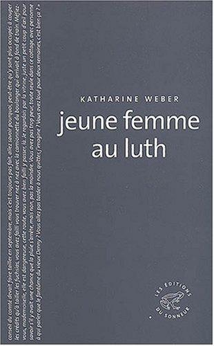 Jeune Femme au luth de Katharine Weber 41Vucyw0n9L