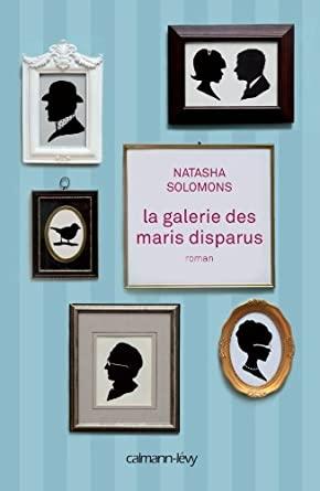 Solomons - La Galerie des maris disparus de Natasha Solomons 41aNjkwvq7L._SY445_