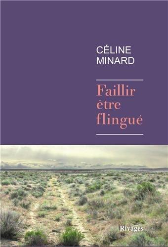 Au loin, à l'ouest : Céline Minard 41bQySVPW4L._