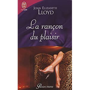 La rançon du plaisir de Joan Elizabeth Lloyd 41f65bJQ22L._SL500_AA300_