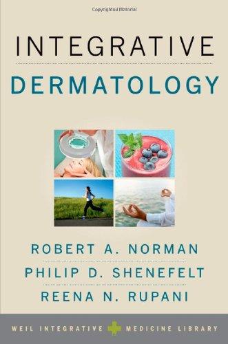 Integrative Dermatology (Weil Integrative Medicine Library) 41fNORUKriL