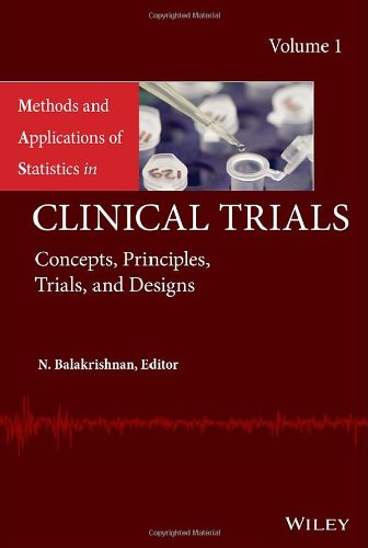 Methods and Applications of Statistics in Clinical Trials: Volume 1 - Concepts, Principles, Trials, and Designs 41jKBaYTuGL