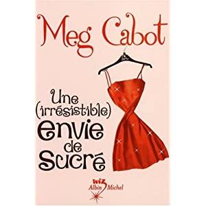 Une (irrésistible) envie de sucré de Meg CABOT 41kvMSlK3fL._SL500_AA300_