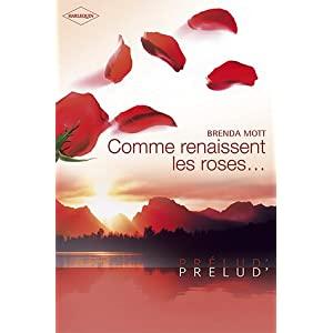 Comme renaissent les roses  Brenda Mott - Comme renaissent les roses 41kyVYL-OwL._SL500_AA300_