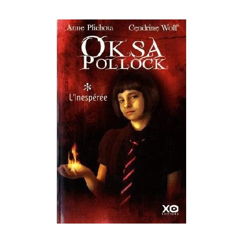 OKSA POLLOCK (Tome 1) L'INESPEREE de Anne Plichota et Cendrine Wolf 41outZmMM1L._SS500_
