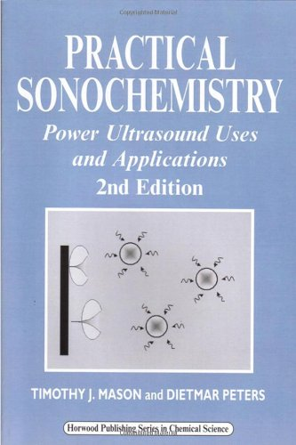 Practical Sonochemistry, Second Edition: Power Ultrasound Uses and Applications 41pYxpSLDGL