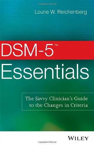 DSM-5 Essentials: The Savvy Clinician's Guide to the Changes in Criteria  41umor3OZ7L