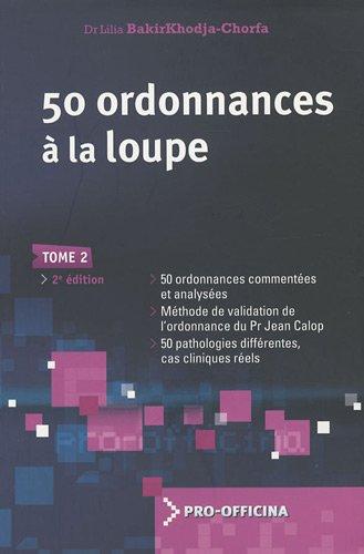livre:50 ordonnances à la loupe tom 2 pdf gratuit  - Page 2 41xuAQJs5GL