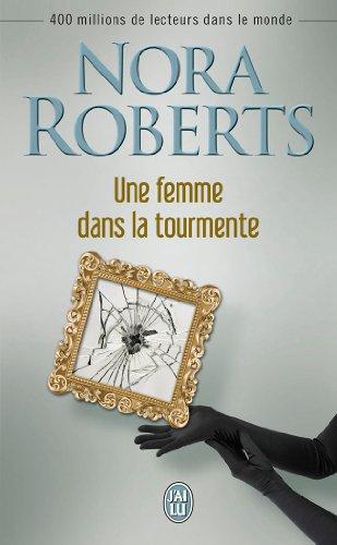 ROBERTS Nora - Une femme dans la tourmente 41z7EnGtUHL
