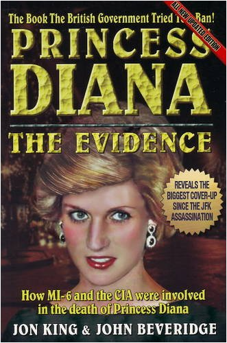 'Princess Diana: The Evidence' by Jon King and John Beveridge 510tRV0I2sL._SL500_