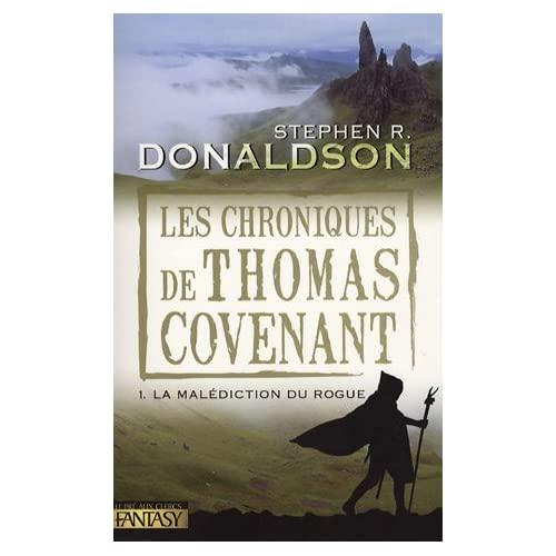 [Fantastique] Les chroniques de Thomas Covenant : la malédiction du Rogue 510viHN6TqL._SS500_