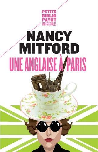 Une Anglaise à Paris, les Chroniques de Nancy Mitford 512E0u8-L8L