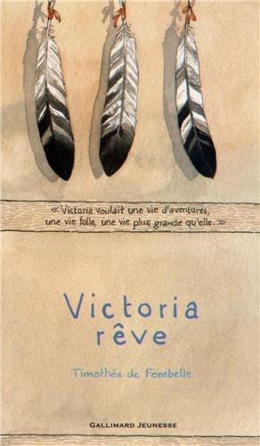 Victoria rêve de Timothée de Fombelle 512PiyrIeFL._SL500_