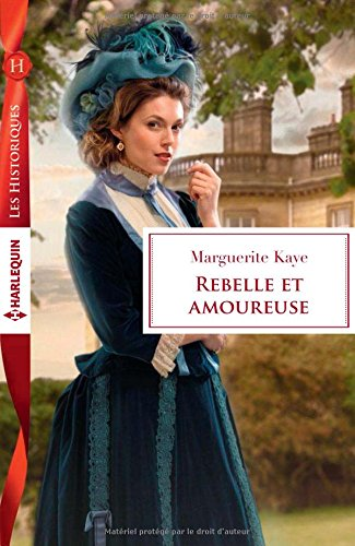 Rebelle et amoureuse Marguerite Kaye 5132jy03TUL