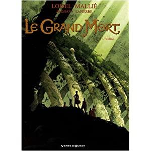 J.-B. Djian, R. Loisel et V. Mallié - Le grand mort (tomes 1 et 2) 513bDBBEOxL._SL500_AA300_