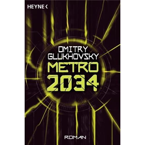 "[Roman/Jeu] ""Métro 2033"" et ""Métro 2034"" de  Dmitry Glukhovsky 514P37JU4%2BL._SS500_"