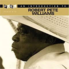 An Introduction To Robert Pete Williams (2006) 514WAnbUqxL._SL500_AA240_