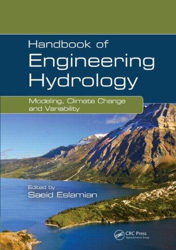 Handbook of Engineering Hydrology (Three-Volume Set): Handbook of Engineering Hydrology: Modeling, Climate Change, and Variability 514sivnad7L